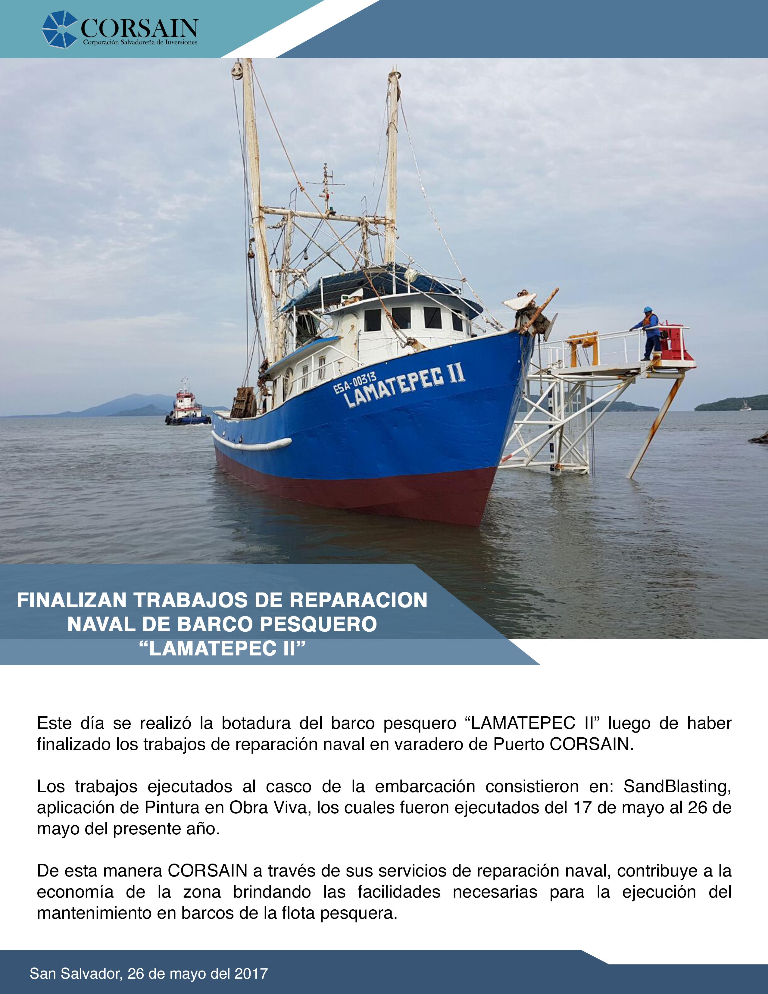 """Finalizan Trabajos de Reparación Naval de Barco Pesquero """"LAMATEPEC II"""""""